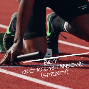 Biegi krótkodystansowe (sprinty)