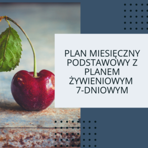 Pakiet miesięczny podstawowy z 1-tygodniowym planem żywieniowym