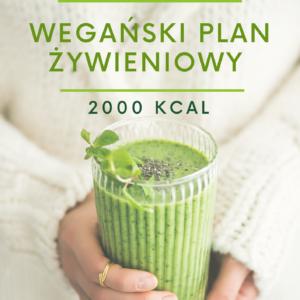 Jadłospis wegański 2000 kcal